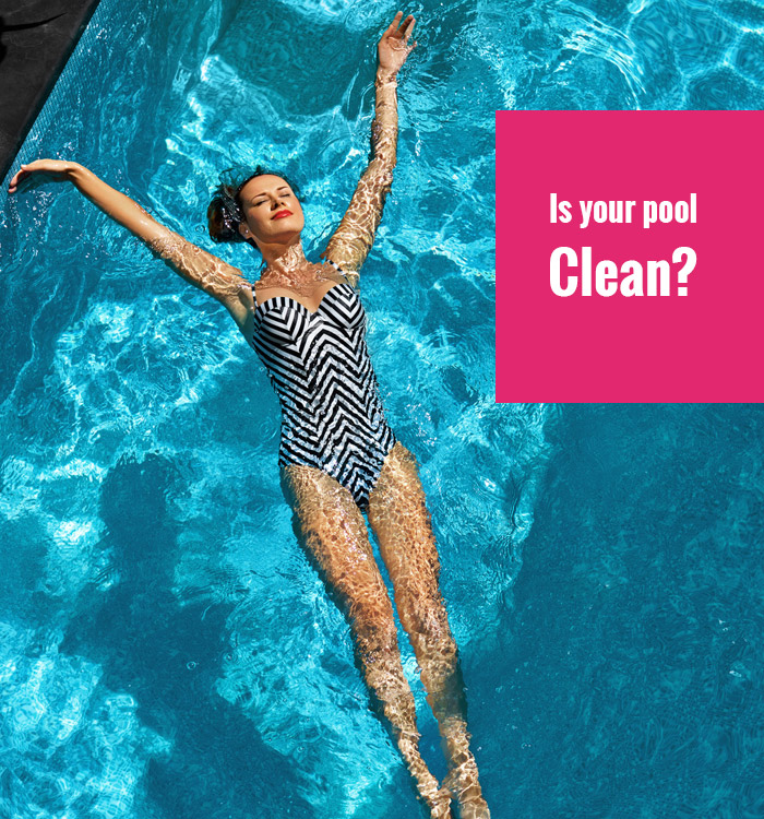 is your pool clean